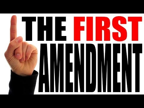 The First Amendment Explained