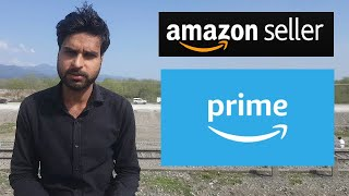 How to become - Amazon Prime Seller