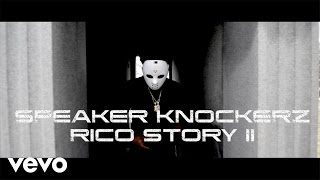 Speaker Knockerz   Rico Story II (Movie Trailer)