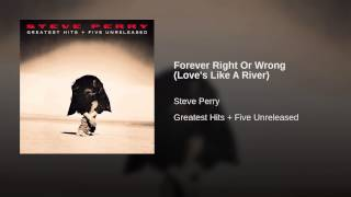 Forever Right Or Wrong (Love's Like A River)