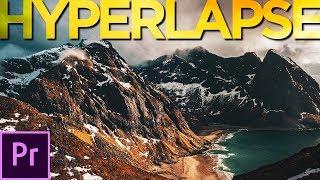 Adobe Premiere Pro: EASY & FAST Way To Edit A Hyperlapse | Hyperlapse Tutorial [2019]