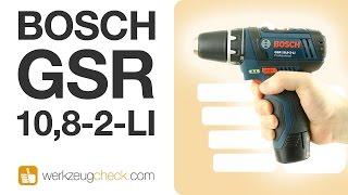 Die Referenz aus der 10,8V-Klasse (Akkuschrauber: Bosch GSR-10,8-2-Li)