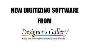 Digitizing with Brad - New digitizing software from Designer's Gallery!