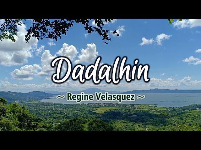 Dadalhin - KARAOKE VERSION - as popularized by Regine Velasquez
