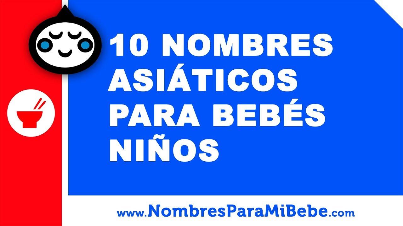 10 nombres asiáticos para bebés niños - los mejores nombres de bebé - www.nombresparamibebe.com