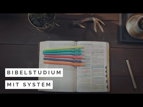 Mein System beim Markieren in der Bibel (Bibelstudium für Anfänger)