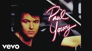 Paul Young - Every Time You Go Away (Extended Mix) [Audio]