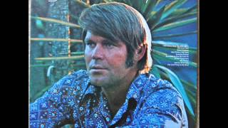 "Glen Campbell ""Someone To Give My Love To"""