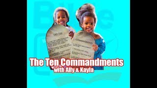 Bible Time - The Ten Commandments with Ally and Kayla