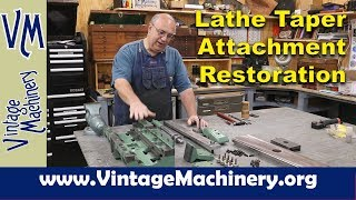 Assembling And Installing A Taper Attachment: Monarch Lathe Restoration   Part 33