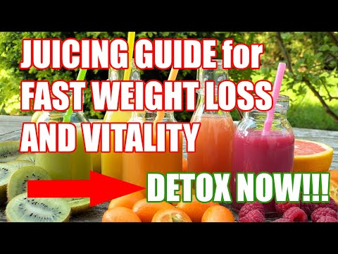 JUICING for FAST WEIGHT LOSS and VITALITY SUPER GUIDE (detox your body)