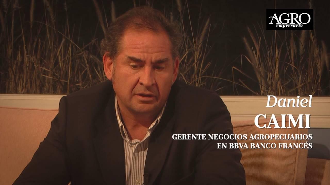 Daniel Caimi - Gerente Negocios Agropecuarios en BBVA Banco Francés
