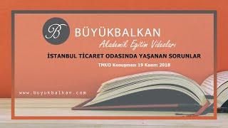 İstanbul Ticaret Odasında Yaşanan Sorunlar