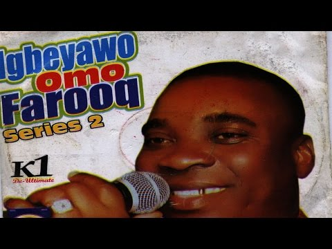 IGBEYAWO OMO SHEIHK SULAIMON FARUQ SERIES 2-1 K1 THE ULTIMATE