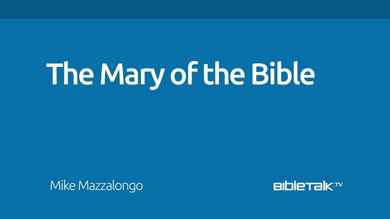 The Mary of the Bible