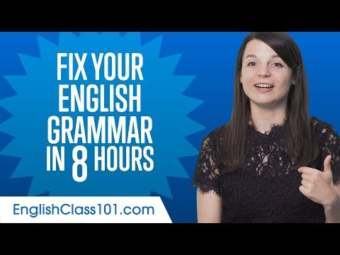 Fix Your English Grammar in 8 Hours