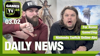 For Honor, Nintendo Switch, GameStop | Games TV 24 Daily - 03.02.2017