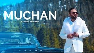 Muchan Mp3 song download by Kulbir Jhinjer, status, Lyrics