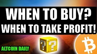 When To Buy? When To Take Profits? [Bitcoin/Altcoin/Cryptocurrency Strategy]
