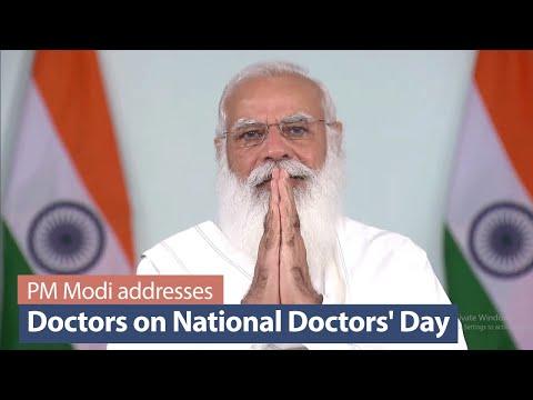 PM Modi addresses Doctors on National Doctors