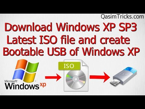 How to Get Windows XP Service pack 3 latest ISO and Create bootable USB of Windows XP