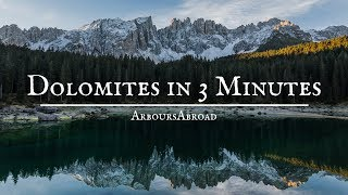 Dolomites in 3 Minutes | Italian Dolomites Country Video | ArboursAbroad