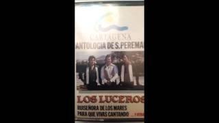 Los Luceros - Llorando por ti (A Pepe DÍaz)