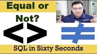 Are Not Equal to Operators Equal to Not In? - SQL in Sixty Seconds 102