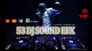 2017 DJ SOUND EFX VOL 9 🔥🔥