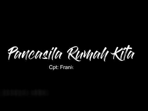 PANCASILA RUMAH KITA (lirik)