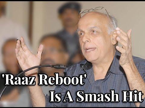 'Raaz Reboot' Is A Smash Hit, Claims Mahesh Bhatt