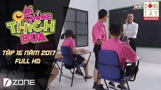 Tịch Thu Điện Thoại l Ai Chẳng Thích Đùa 2017 l Tập 16 Full (23/4/2017)