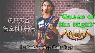 """Queen of the night"" - Angra - Guga Santos"
