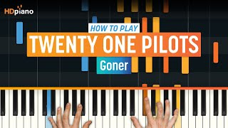 """How To Play """"Goner"""" By Twenty One Pilots 