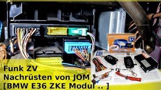 Funk ZV Nachrüsten von JOM BMW [E36 ZKE Modul..]