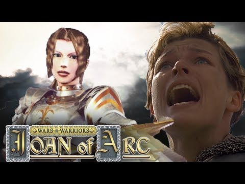 Wars and Warriors Joan of Arc VS Здравый смысл