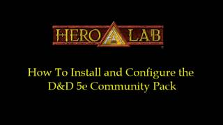 Hero Lab - How To Install The DD 5e Community Pack
