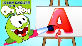 Om Nom ABC Song | Learn Alphabets for Children with Om Nom! Kids Nursery Rhymes Songs by Om Nom!