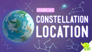 Constellation Location: Crash Course Kids #31.2
