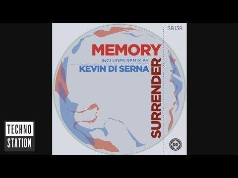 Memory - Surrender (Kevin Di Serna Remix)