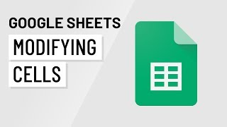 Google Sheets: Modifying Cells
