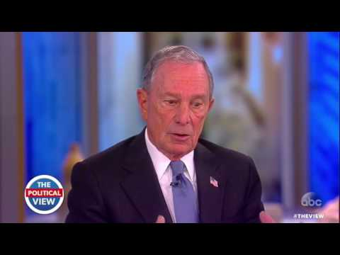 Michael Bloomberg On Trump's Success, Paris Accord, Running For Office | The View
