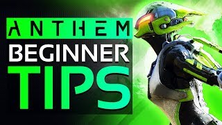ANTHEM - 10 TIPS & TRICKS Every NEW Player Should Know | Anthem Beginners Guide