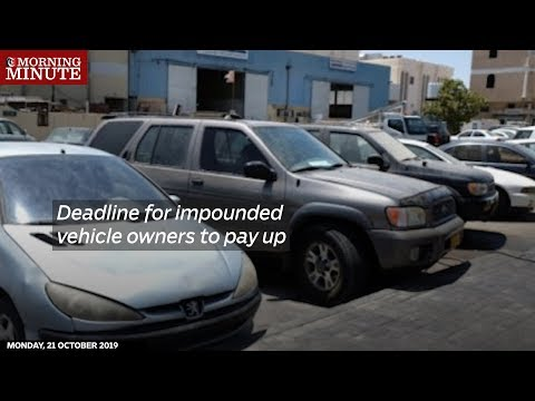 Deadline for impounded vehicle owners to pay up