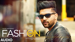 Guru Randhawa: FASHION Full Audio Song | Latest Punjabi Song 2016 | T-Series