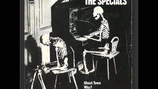 THE SPECIALS - GHOST TOWN - (EXTENDED VERSION)
