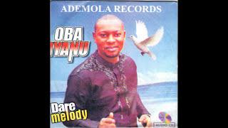 Dare Melody - Oba Iyanu