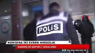 Konya'da hırsızlık! 2 şüpheli yakalandı