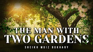 The Man with Two Gardens