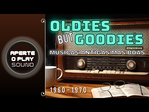 Music Oldies But Goodies _ Músicas Antigas mas Boas _ Old Hits Songs Of All Time